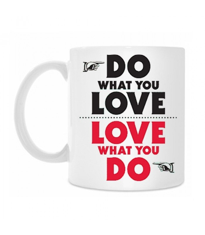 "Кружка ""Do what you love"""